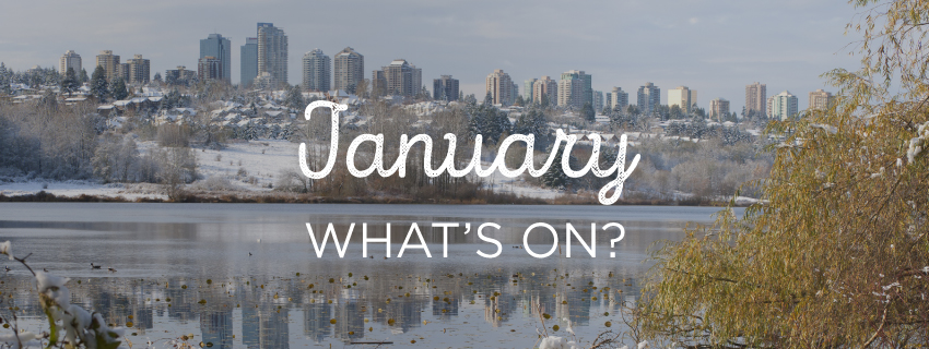 """Picture of Vancouver with the text """"January: What's On?"""""""