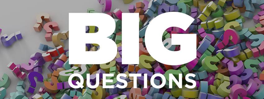 Big questions sermon series